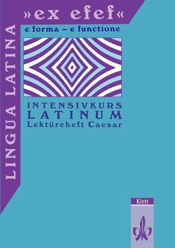 Lingua Latina 'ex efef'. (e forma - e functione ...