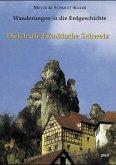 Durch die Fränkische Schweiz / Wanderungen in die Erdgeschichte Bd.5