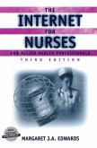 The Internet for Nurses and Allied Health Professionals
