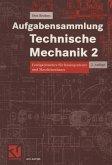 Aufgabensammlung Technische Mechanik 2