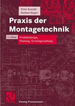 Praxis der Montagetechnik - Konold, Peter; Reger, Herbert