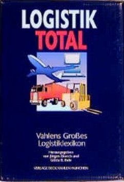Vahlens Großes Logistiklexikon. Logistik total