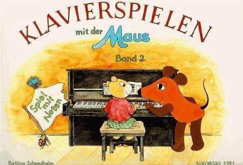 Klavierspielen mit der Maus 2. Spiel mit Noten - Schwedhelm, Bettina