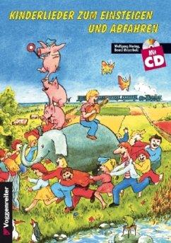 Kinderlieder zum Einsteigen und Abfahren, m. CD-Audio