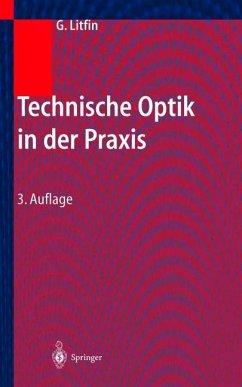 Technische Optik in der Praxis