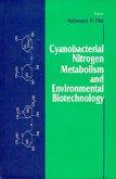 Cyanobacterial Nitrogen Metabolism and Environmental Biotechnology