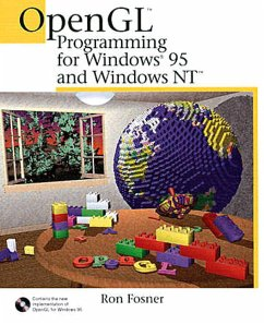 OpenGL Programming for Windows 95 and Windows NT, w. CD-ROM - Fosner, Ron