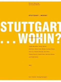 Stuttgart.. Wohin?