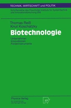 Biotechnologie - Reiß, Thomas; Koschatzky, Knut