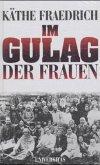 Im Gulag der Frauen