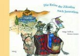 Die Reise der Zikaden nach Jerusalem