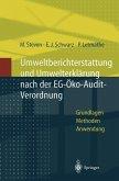 Umweltberichterstattung und Umwelterklärung nach der EG-Ökoaudit-Verordnung