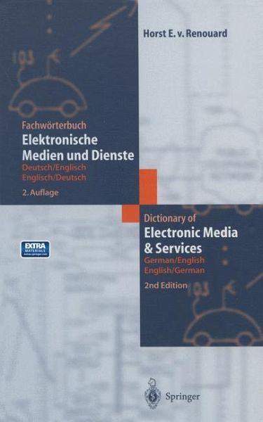 fachw rterbuch elektronische medien und dienste dictionary of electronic von horst e von. Black Bedroom Furniture Sets. Home Design Ideas