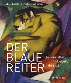 Der Blaue Reiter - Trischberger, Cornelia; Engels, Sybille