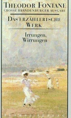 Das erzählerische Werk 10. Irrungen, Wirrungen - Fontane, Theodor