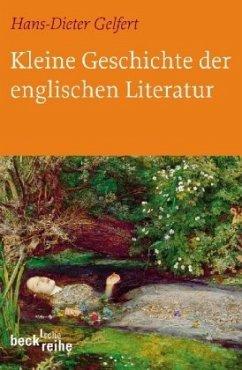 Kleine Geschichte der englischen Literatur - Gelfert, Hans-Dieter