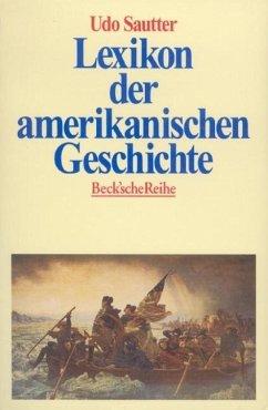 Lexikon der amerikanischen Geschichte - Sautter, Udo
