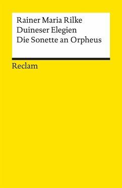 Duineser Elegien. Die Sonette an Orpheus - Rilke, Rainer Maria