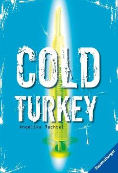 Cold Turkey - Mechtel, Angelika