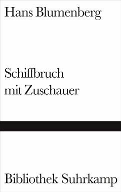 Schiffbruch mit Zuschauer - Blumenberg, Hans