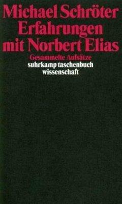 Erfahrungen mit Norbert Elias - Schröter, Michael