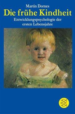Die frühe Kindheit - Dornes, Martin