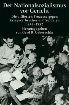 Der Nationalsozialismus vor Gericht - Ueberschär, Gerd R.