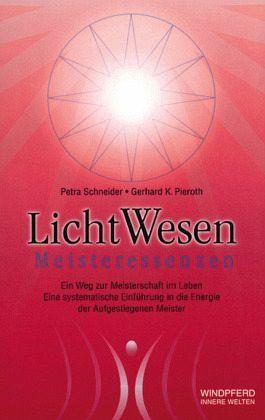 Licht Wesen Meisteressenzen