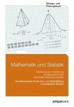Mathematik und Statistik. Übungs- und Prüfungsbuch - Lagemann, Walter