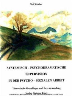 Systemisch-psychodramatische Supervision in der...