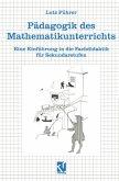 Pädagogik des Mathematikunterrichts
