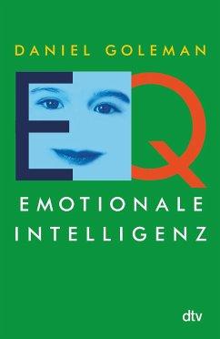 Emotionale Intelligenz - Goleman, Daniel