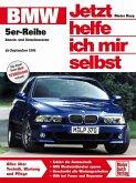 BMW 5er Reihe ab September 1995 (E 39) / Jetzt helfe ich mir selbst Bd.205