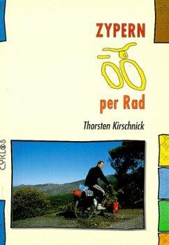 Zypern per Rad - Kirschnick, Thorsten