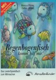 Regenbogenfisch, komm hilf mir!, Das LiederSpieleBuch zum Mitmachen