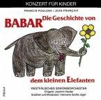 Die Geschichte von Babar dem kleinen Elefanten, 1 CD-Audio