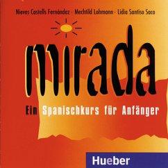 2 Audio-CDs zum Lehr- und Arbeitsbuch / Mirada - Fernandez, Nieves Castells; Lohmann, Mechtild; Saco, Lidia Santiso