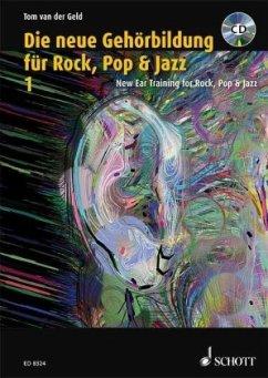 Die neue Gehörbildung für Rock, Pop & Jazz, m. CD-ROMNew EAR Training for Rock, Pop & Jazz, m. CD-ROM