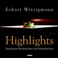 Highlights - Witzigmann, Eckart