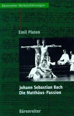 Johann Sebastian Bach, Die Matthäus-Passion