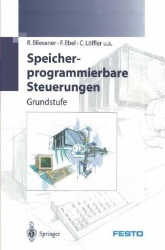 Speicherprogrammierbare Steuerungen - Bliesener, R.; Ebel, F.; Löffler, C.