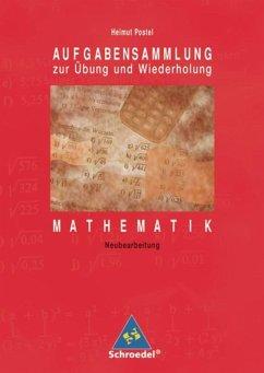 Mathematik, Aufgabensammlung zur Übung und Wiederholung, EURO - Postel, Helmut