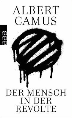 Der Mensch in der Revolte - Camus, Albert