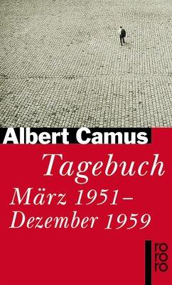 Tagebuch März 1951 - Dezember 1959 - Camus, Albert