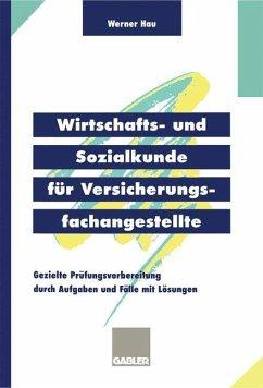 Wirtschafts- und Sozialkunde für Versicherungsfachangestellte - Hau, Werner