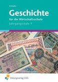 Jahrgangsstufe 9 / Geschichte für die Wirtschaftsschule, Ausgabe Bayern