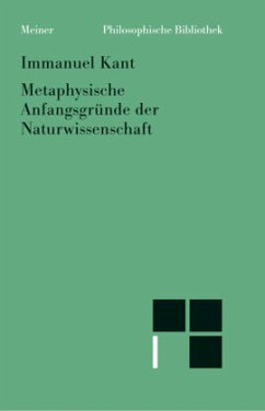 Metaphysische Anfangsgründe der Naturwissenschaft - Kant, Immanuel