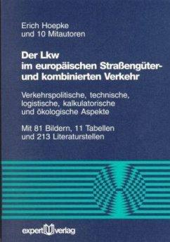 Der Lkw im europäischen Strassengüter- und komb...