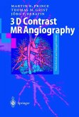 3D Contrast MR Angiography