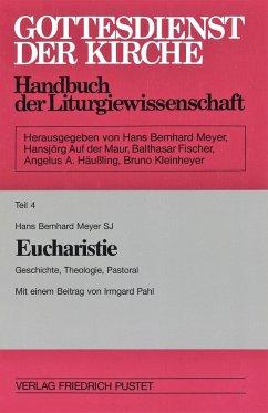 Eucharistie. Mit Register - Meyer, Hans B